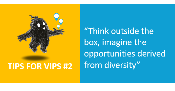 Think outside the box, imagine the opportunities derived from diversity